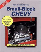 How to Rebuild Your Small Block Chevrolet (Chevy)