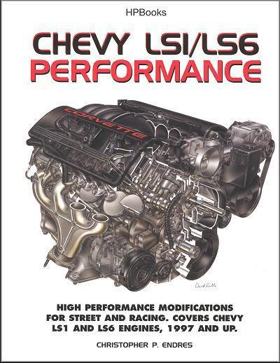 Chevy LS1 & LS6 (1997 - on) High Performance Modifications