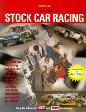 How to Get Started in Stock Car Racing - Front Cover