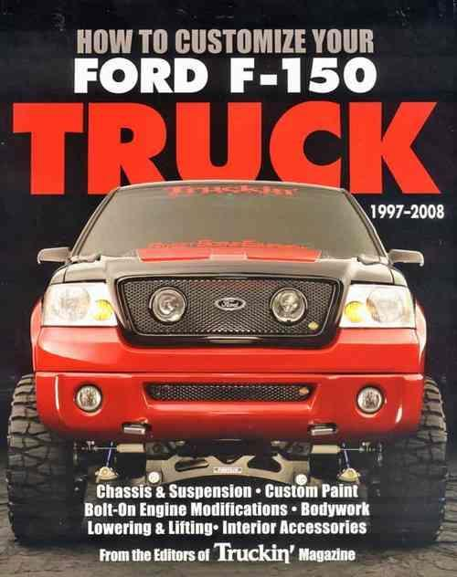 How to Customize Your Ford F150 Truck 1997 - 2008