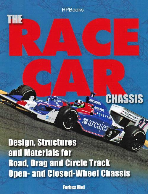 The Race Car Chassis : Design, Structures And Materials