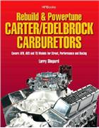 How to Rebuild and Powertune Carter / Edelbrock Carburetors