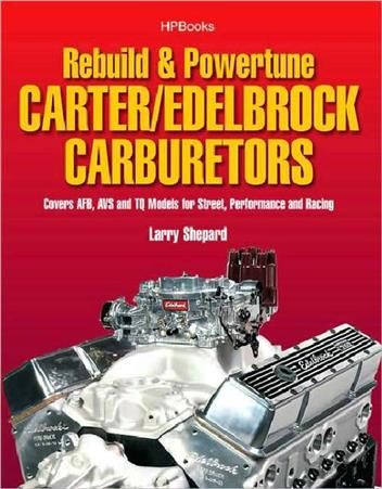 How to Rebuild and Powertune Carter / Edelbrock Carburetors - Front Cover