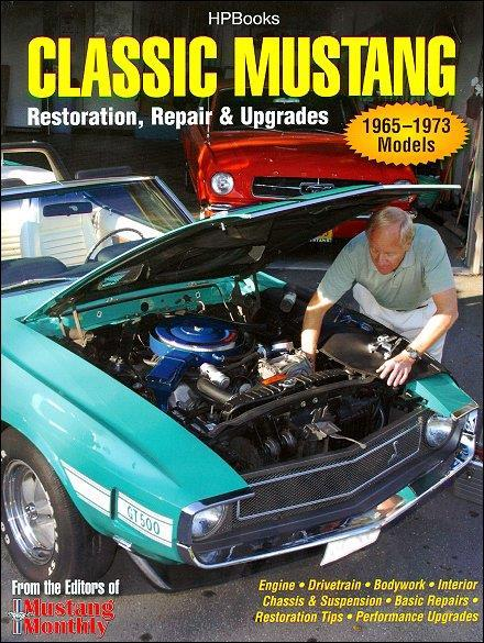 Classic Mustang : Restoration, Repair & Upgrades - Front Cover