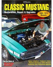 Classic Mustang: Restoration, Repair & Upgrades