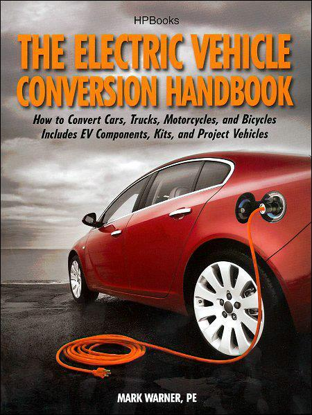 The Electric Vehicle Conversion Handbook - Front Cover