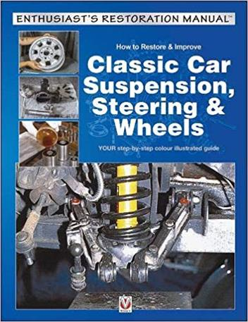 How to Restore & Improve Classic Car Suspension, Steering & Wheels - Front Cover