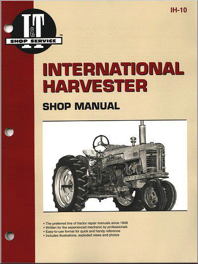 International Harvester 1955 - 1958 Farm Tractor Owners Service & Repair Manual - Front Cover