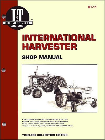 International Harvester 1956 - 1958 Farm Tractor Owners Service & Repair Manual - Front Cover