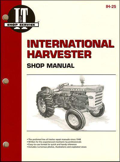 International Harvester (1958 - 1967) Farm Tractor Owners Service Repair Manual