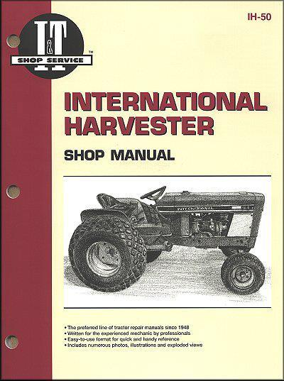 International Harvester 1947 - 1980 Farm Tractor Owners Service & Repair Manual