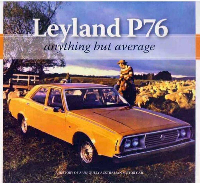 Leyland P76 : Anything But Average