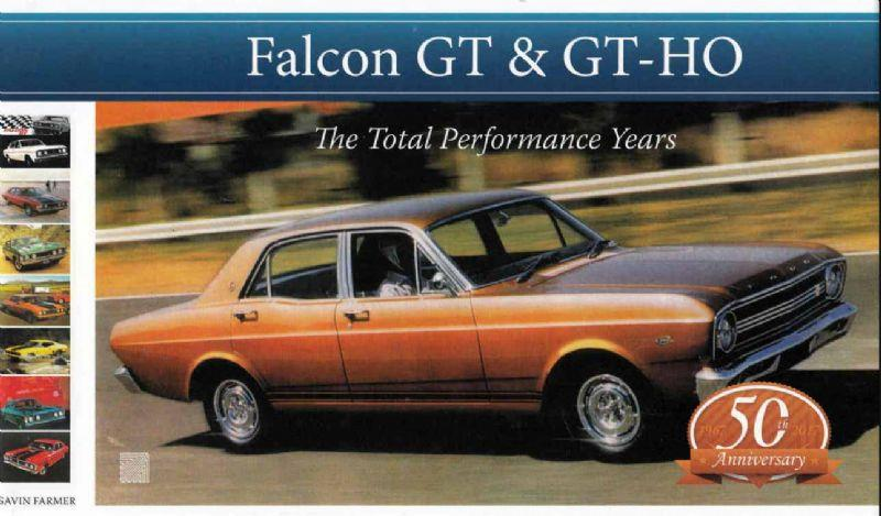 Ford Falcon GT & GT-HO: The Total Performance Years