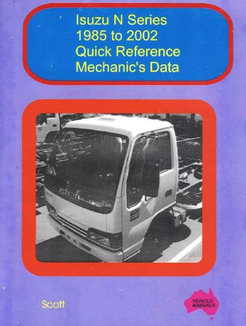 Isuzu N Series : Quick Reference Mechanics Data 1985 To 2002 - Front Cover