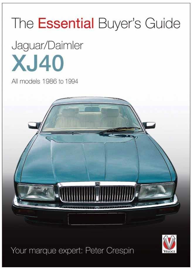 Jaguar / Daimler XJ40 1986 - 1994 : The Essential Buyers Guide - Front Cover