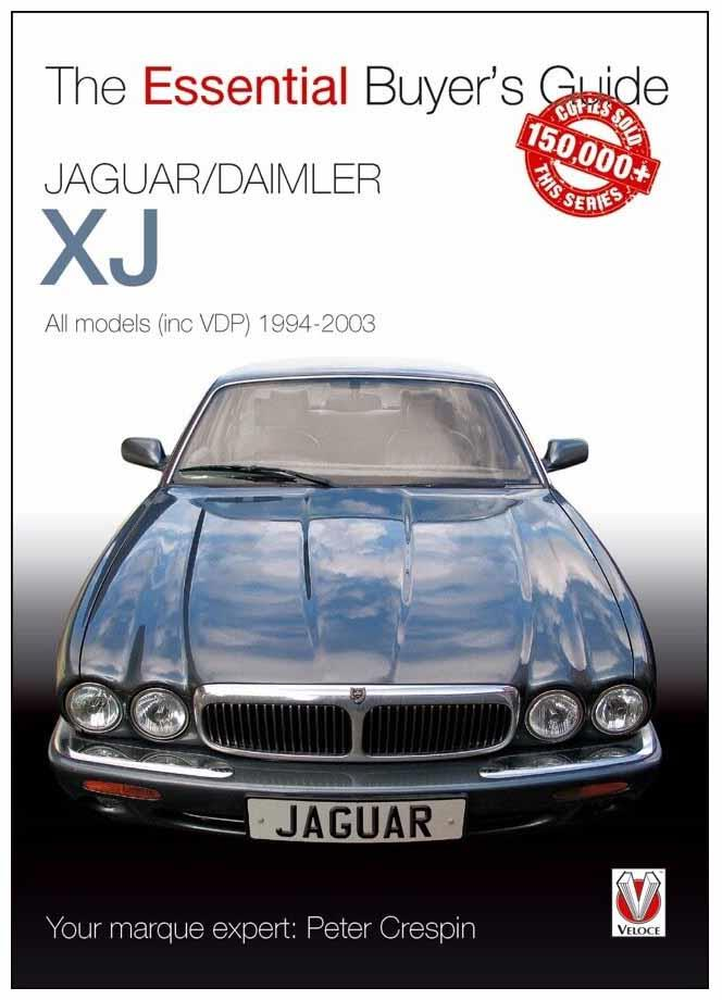 Jaguar / Daimler XJ 1994 - 2003 : The Essential Buyers Guide - Front Cover