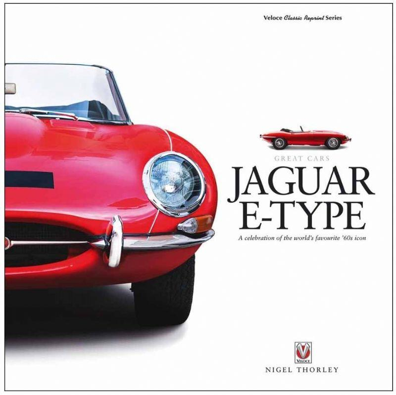 Jaguar E-Type : A Celebration of the World's Favourite '60s Icon - Front Cover