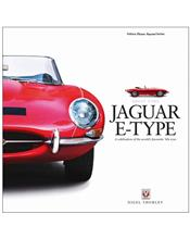 Jaguar E-Type : A Celebration of the World's Favourite '60s Icon
