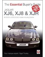 Jaguar XJ6, XJ8 & XJR 2000 - 2009 : The Essential Buyers Guide