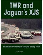 TWR and Jaguar's XJS : Inside Tom Walkinshaw's Group A Racing Team - Front Cover