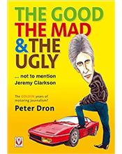 The Good The Mad and The Ugly - Not to Mention Jeremy Clarkson