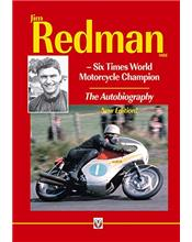 Jim Redman : Six Times World Motorcycle Champion