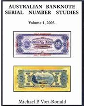 Australian Banknote Serial No. Studies Volume 1 2005
