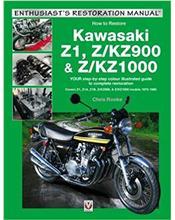 Kawasaki Z1 & Z/KZ900 & Z/KZ1000 : Enthusiast's Restoration Manual Series
