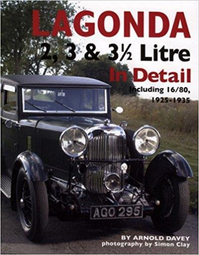 Lagonda 2, 3 & 3 1/2 Litre : Including 16/80, 1925 - 1935 (In Detail) - Front Cover