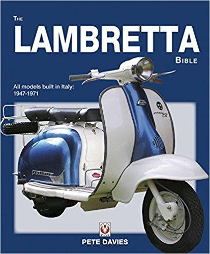 The Lambretta Bible : Models built in Italy 1947 - 1971 - Front Cover