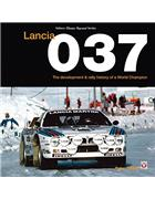Lancia 037 : The development and rally history of a world champion