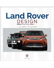 Land Rover Design 1948 - 2018 : 70 years of success
