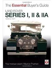 Land Rover Series I II IIA and 1, 2 and 2A 1948 - 1971