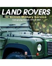 Land Rovers in British Military Service : Coil sprung models 1970 - 2007