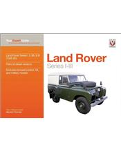 Land Rover Series I - II - IIA & III (Petrol & Diesel) 1948 - 1985