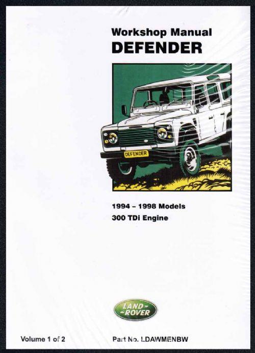 Land Rover Defender 90 110 130 1994 - 1998 Factory Workshop Manual - Front Cover