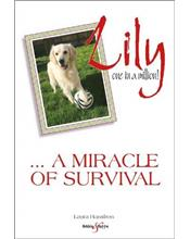 Lily : One in a Million - A Miracle of Surviva