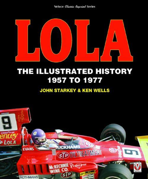 Lola : The Illustrated History 1957 to 1977