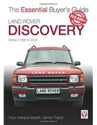 Land Rover Discovery Series II 1998 - 2004 : The Essential Buyers Guide