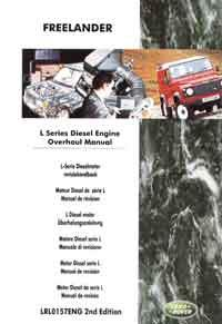 Land Rover Freelander L Series Diesel Engine Overhaul Manual