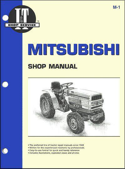 Mitsubishi Diesel 1984 - 1991 Tractor Owners Service & Repair Manual