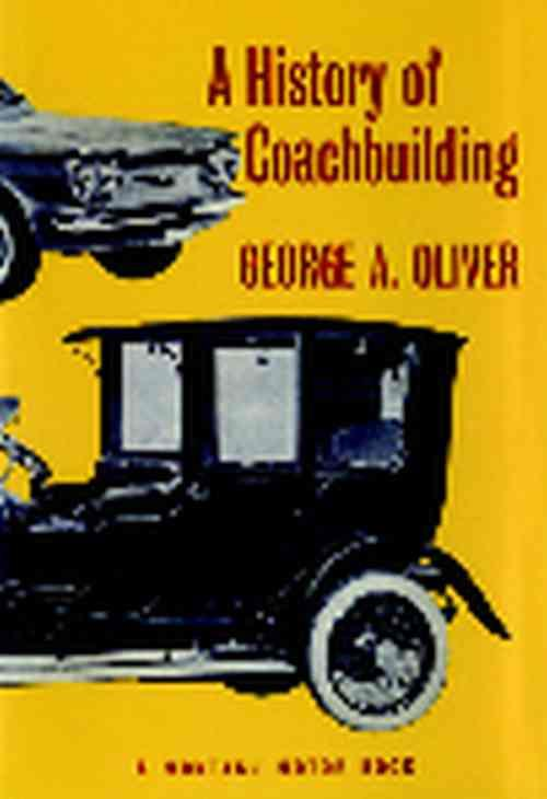 A History Of Coachbuilding - Front Cover