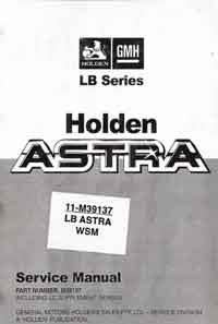 Holden Astra LB / LC 1984 - 1987 Service Manual: Factory Publication - Front Cover