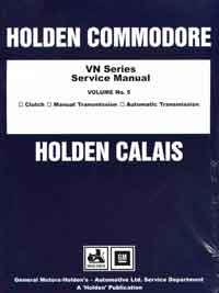 Holden Commodore VN Series Factory Service Manual: Volume 5 - Front Cover