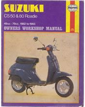 Suzuki CS50 and 80 Roadie 1982 - 1983 Haynes Workshop Manual