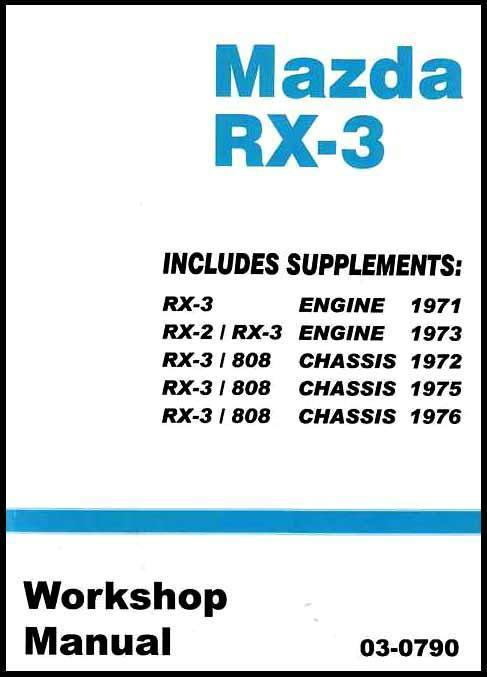Mazda RX-3 Rotary 1971 - 1976 Factory Workshop Manual - Front Cover