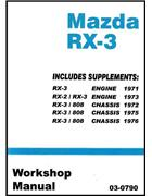 Mazda RX-3 Rotary 1971 - 1976 Factory Workshop Manual
