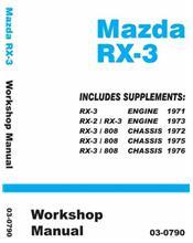 Mazda RX-3 Rotary 1971 - 1976 Factory Workshop Manual