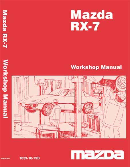 Mazda RX7 SA Series 1979 - 1985 Series 1, 2 & 3 Factory Workshop Manual