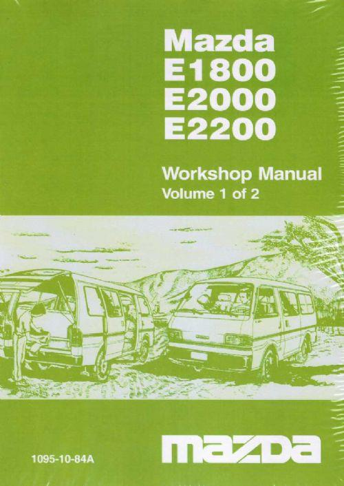 Mazda E Series 1/1984 Factory Workshop Manual : 2 Volume - Front Cover